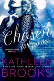 Book Cover Image. Title: Chosen for Power, Author: Kathleen Brooks