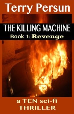 Revenge (Book 1 of the T.E.N. Thriller series) (for fans of Steve Berry, James Rollins, Aaron Patterson, and Robert Ludlum)