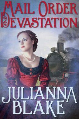 Mail Order Devastation: A Sweet Western Historical Romance