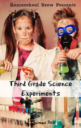 Third Grade Science Experiments