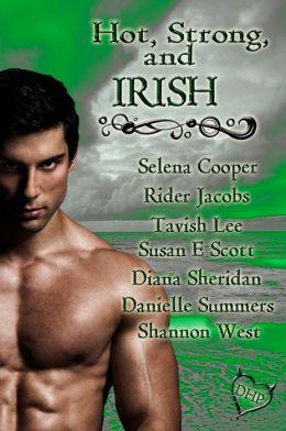 Hot, Strong, and Irish