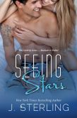 Book Cover Image. Title: Seeing Stars, Author: J. Sterling
