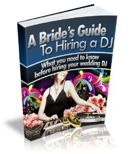 A Bride's Guide To Hiring a DJ