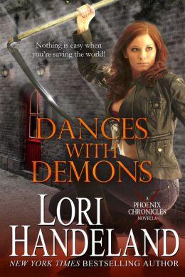 Dances With Demons (A Phoenix Chronicle Novella)