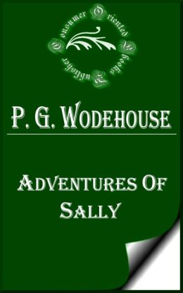 Adventures of Sally by P. G. Wodehouse
