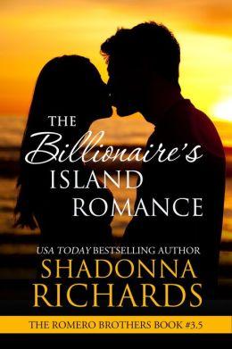 The Billionaire's Island Romance (Romero Brothers)