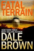 Book Cover Image. Title: Fatal Terrain, Author: Dale Brown