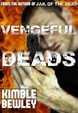 Vengeful Deads
