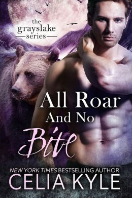 All Roar and No Bite (Paranormal BBW Shapeshifter Romance)