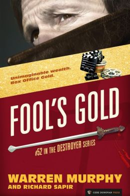 Fool's Gold (The Destroyer #52)
