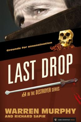 Last Drop (The Destroyer #54)