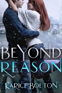 Beyond Reason (Beyond Love Series #3)