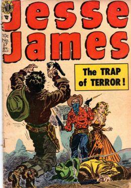 Jesse James Number 17 Western Comic Book