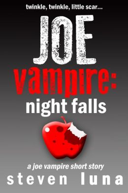 Joe Vampire: Night Falls (A Joe Vampire Short Story)