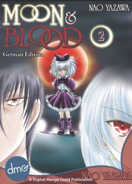 Moon and Blood vol.2 (German Edition) (Shojo Manga)
