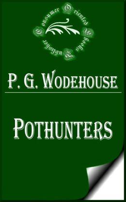 Pothunters by P. G. Wodehouse