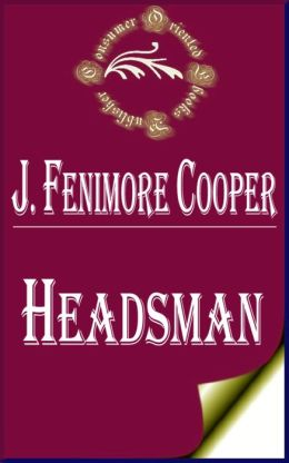 Headsman by James Fenimore Cooper