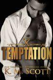 Book Cover Image. Title: Temptation (Club X #1), Author: K.M. Scott