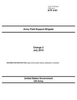 Army Techniques Publication ATP 4-91 Army Field Support Brigade Change 2 July 2014