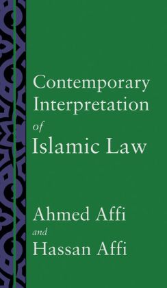Contemporary Interpretation of Islamic Law
