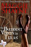 Book Cover Image. Title: The Baddest Virgin In Texas, Author: Maggie Shayne
