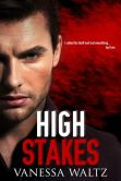 Book Cover Image. Title: High Stakes (Vittorio Crime Family #1), Author: Vanessa Waltz