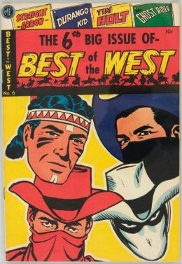 Best of the West Number 6 Western Comic Book