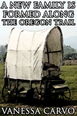 A New Family Is Formed Along The Oregon Trail