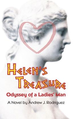 Helen's Treasure: Odyssey of a Ladies' Man