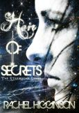 Book Cover Image. Title: Heir of Secrets, Author: Rachel Higginson
