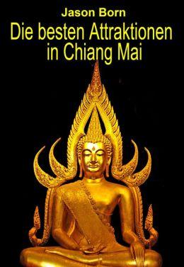 Die besten Attraktionen in Chiang Mai