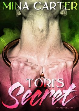 Tori's Secret (Wicked Wraiths Book 1)