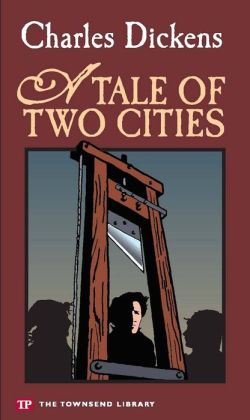 A Tale of Two Cities (Townsend Library Edition)