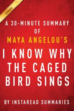 an analysis of i know why the caged bird sings by maya angelo Oppression due to society's misconception in maya angelou's autobiography, i know why the caged bird sings 597 words | 2 pages the theme that maya angelou incorporates into her.