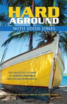 Hard Aground with Eddie Jones