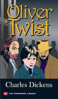 Oliver Twist (Townsend Library Edition)