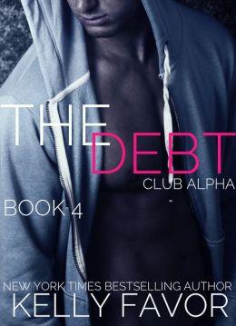 The Debt 4 (Club Alpha)