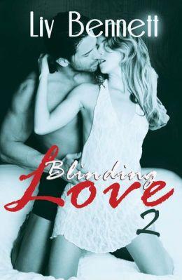 Blinding Love 2