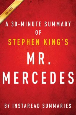 Mr. Mercedes by Stephen King - A 30-minute Summary