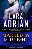 Book Cover Image. Title: Marked by Midnight, Author: Lara Adrian