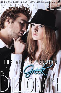 The Art of Wedding a Greek Billionaire (Book 5)