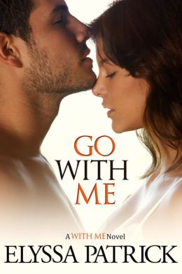 Go With Me (With Me Book 2)