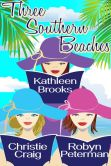 Book Cover Image. Title: Three Southern Beaches, Author: Kathleen Brooks