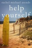 Book Cover Image. Title: Help Yourself, Author: Rachel Michael Arends