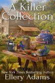 Book Cover Image. Title: A Killer Collection, Author: Ellery Adams