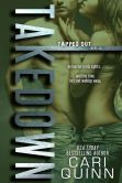 Book Cover Image. Title: Takedown, Author: Cari Quinn