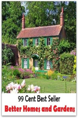 99 Cent Best Seller Better Homes And Gardens Home House