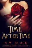 Book Cover Image. Title: Time After Time, Author: V. M. Black