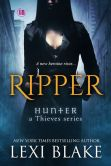 Book Cover Image. Title: Ripper, Hunter:  A Thieves Series, Book 1, Author: Lexi Blake