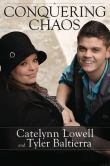 Book Cover Image. Title: Conquering Chaos, Author: Catelynn Lowell